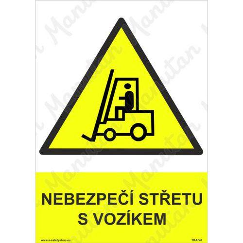 Nebezpečí střetu s vozíkem, plast 297 x 420 x 0,5 mm A3