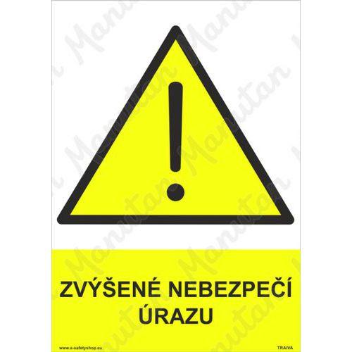 Zvýšené nebezpečí úrazu, plast 148 x 210 x 0,5 mm A5
