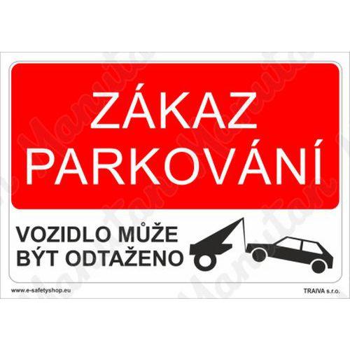 Zákaz parkování, plast 297 x 210 x 2 mm A4
