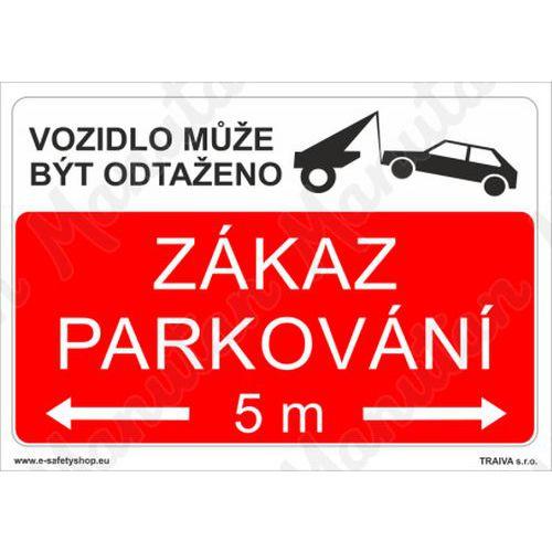 Zákaz parkování, plast 420 x 297 x 2 mm A3