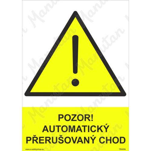 Pozor automatický přerušovaný chod, plast 210 x 297 x 2 mm A4