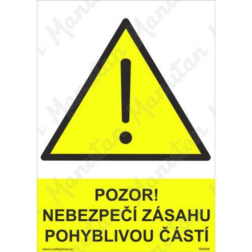 Pozor nebezpečí zásahu pohyblivou částí, plast 148 x 210 x 2 mm
