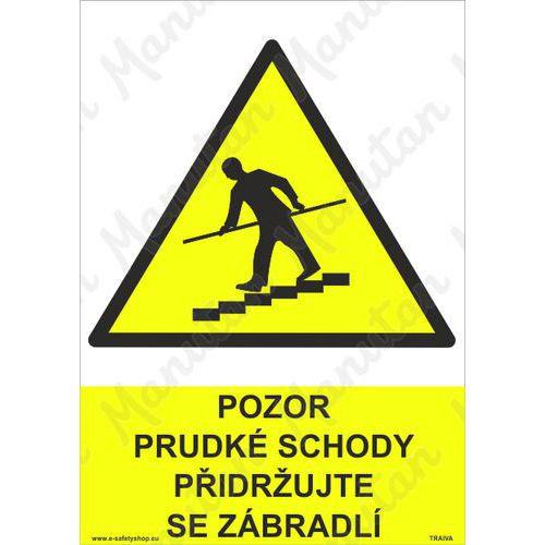 Pozor prudké schody přidržujte se zábradlí, samolepka 297 x 420