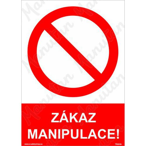 Zákaz manipulace, samolepka 210 x 297 x 0,1 mm A4