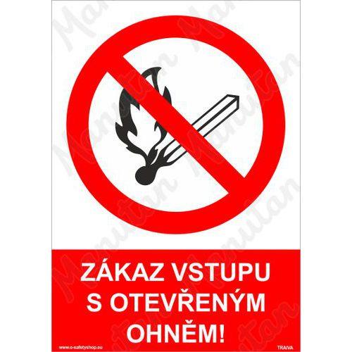 Zákaz vstupu s otevřeným ohněm, samolepka 210 x 297 x 0,1 mm A4