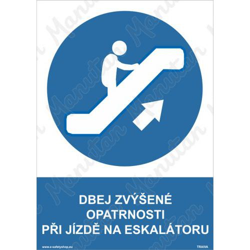 Dbej zvýšené opatrnosti při jízdě na eskalátoru, samolepka 210 x