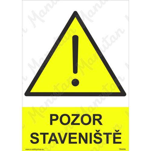 Pozor staveniště, plast 297 x 420 x 2 mm A3