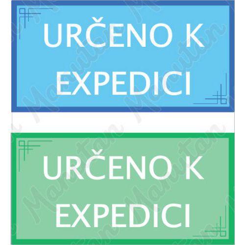 Určeno k expedici, samolepka 200 x 100 x 0,1 mm, zelená