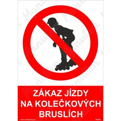 Zákaz jízdy na kolečkových bruslích, plast 148 x 210 x 0,5 mm A5