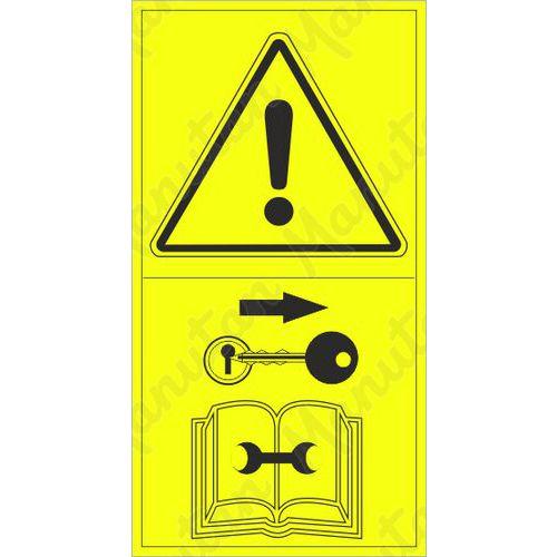 Výstraha před opravou, seřizováním nebo údržbou zajistěte stroj