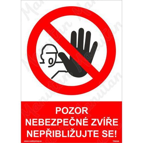 Pozor nebezpečné zvíře nepřibližujte se, plast 210 x 297 x 2 mm