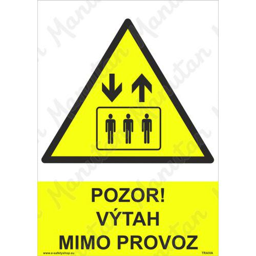 Pozor výtah mimo provoz, plast 210 x 297 x 0,5 mm A4