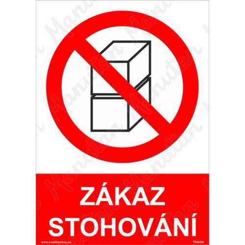 Zákaz stohování, plast 297 x 420 x 2 mm A3