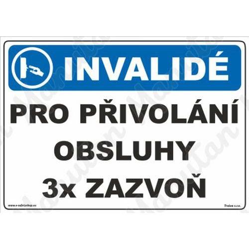 Invalidé pro přivolání obsluhy 3x zazvoň, samolepka 210 x 148 x