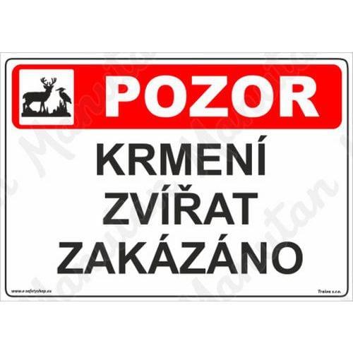 Pozor krmení zvířat zakázáno, plast 297 x 210 x 2 mm A4