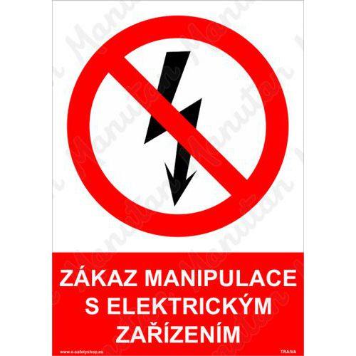 Zákaz manipulace s elektrickým zařízením, plast 148 x 210 x 2 mm