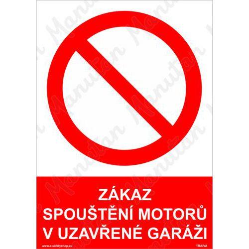 Zákaz spouštění motorů v uzavřené garáži, samolepka 210 x 297 x