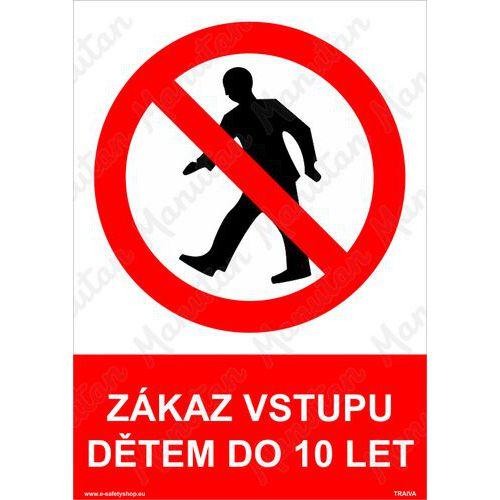 Zákaz vstupu dětem do 10-ti let, plast 297 x 420 x 0,5 mm A3