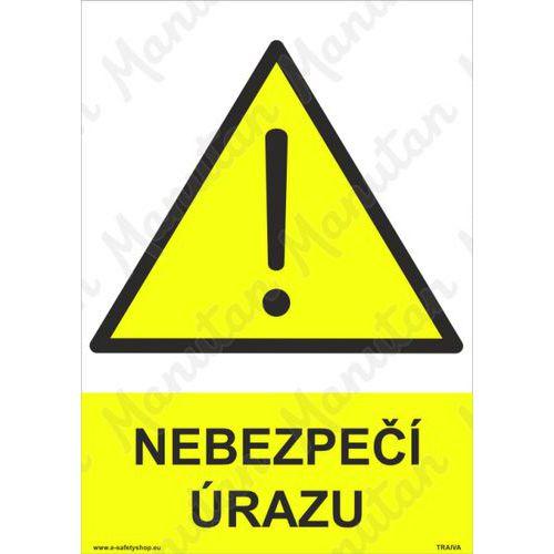Nebezpečí úrazu, plast 210 x 297 x 2 mm A4