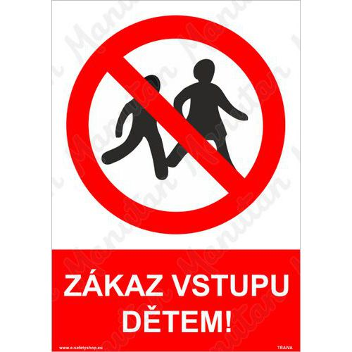 Zákaz vstupu dětem, samolepka 210 x 297 x 0,1 mm A4