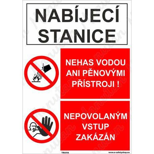 Nabíjecí stanice nepovolaným vstup zakázán, plast 210 x 297 x 0,