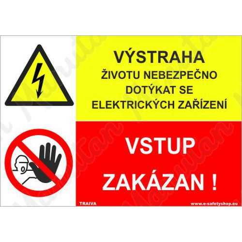 Výstraha životu nebezpečno dotýkat se elektrických zařízení, pla