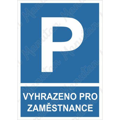 Vyhrazené parkování zaměstnance, plast 210 x 297 x 2 mm A4
