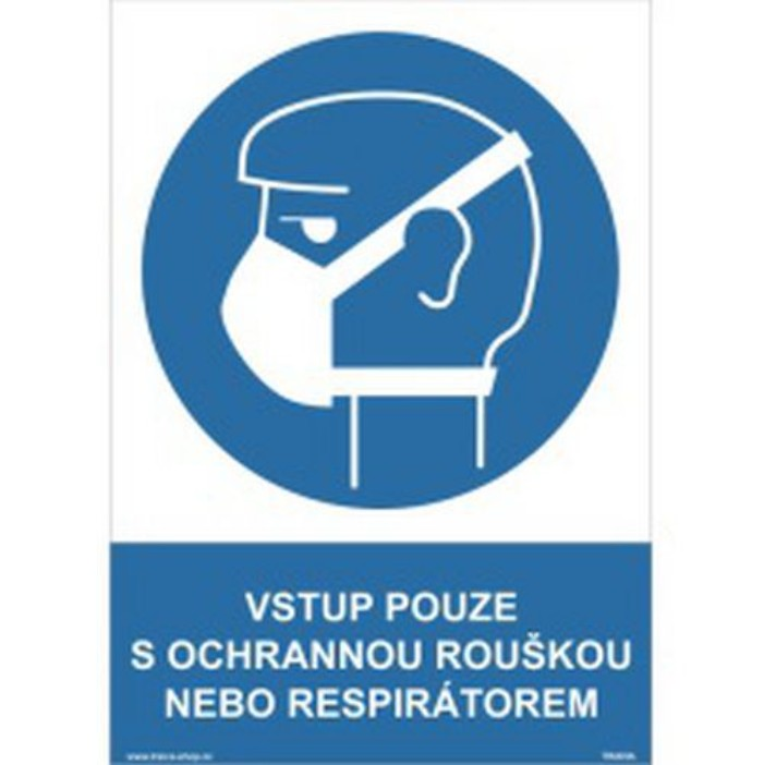 Vstup pouze s ochranou dýchacích cest, 297 x 210 mm, A4
